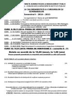 PROGRAMAREA CALENDARISTICA A CURSURILOR 2014 - 2015.doc