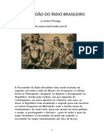 André Pêssego - A Escravidão Do Índio Brasileiro