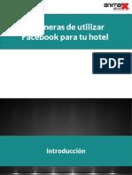 5 maneras de utilizar Facebook para tu hotel