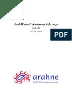 ArahWeave® Kullanım kılavuzu