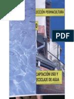 Colección Permacultura 10 Captación Uso y Reciclaje Del Agua