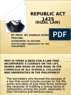 republic act of 1425 Republic act no 1425 an act to include in the curricula of all public and private schools, colleges and universities courses on the life, works and writings of jose rizal, particularly his novels noli me tangere and el filibusterismo, authorizing the printing and distribution thereof, and for other purposes.