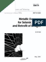 Metallic Dampers for Seismic Design and Retrofit of Bridges