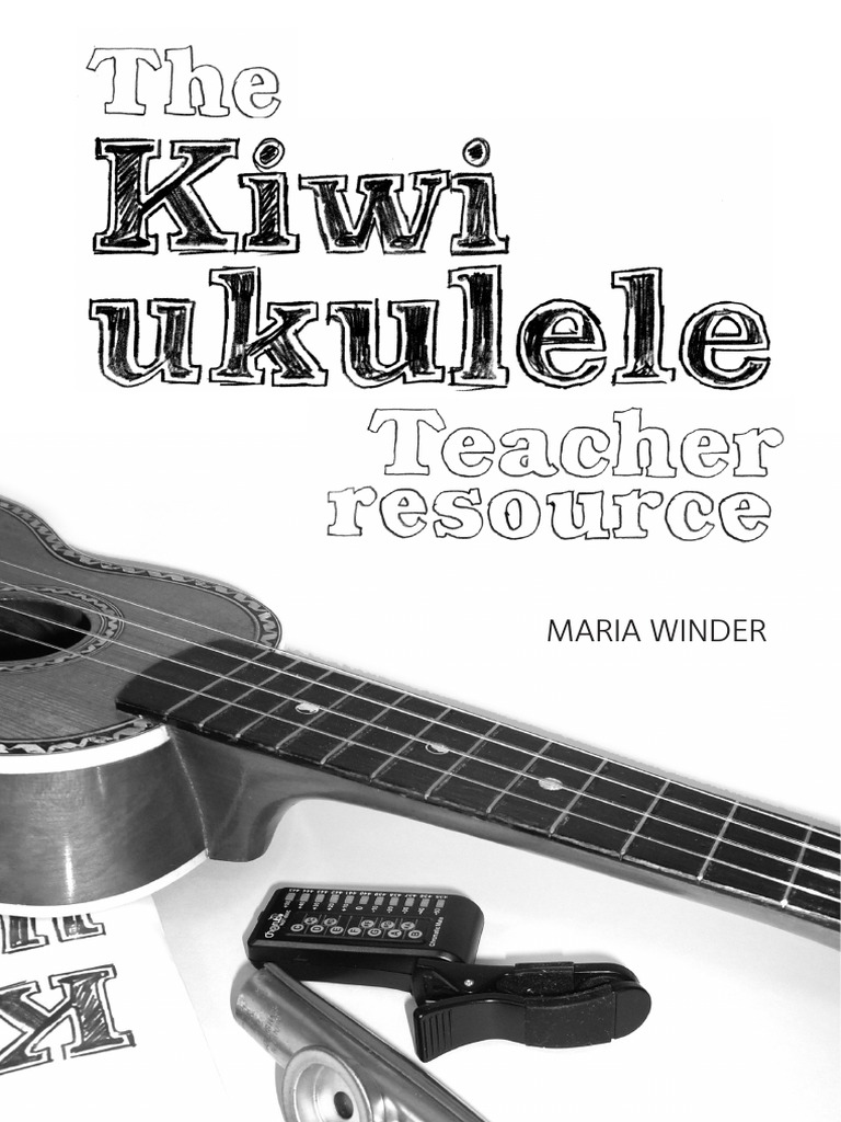 Kiwi Ukulele Teacher Resource Chord Music Music Education