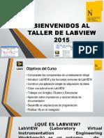 Bienvenidos Al Taller de Labview 2015 Clase 01