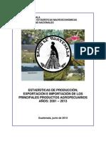 Productos Agropecuarios Estadísticas de Producción 2001 - 2013