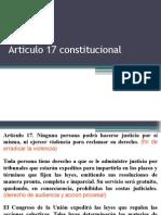 Articulo 17 y 20Constitucional
