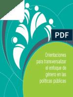 Orientaciones para Transversalizar el Enfoque de Género en las Políticas Públicas