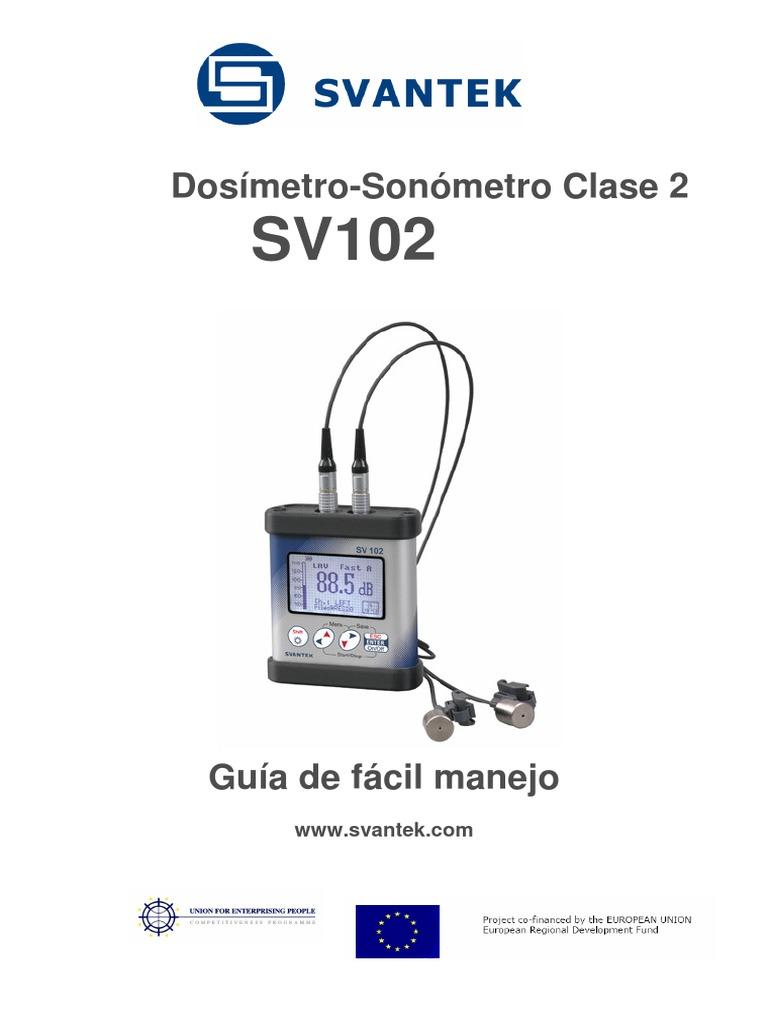 Guía Fácil Dosímetro-sonómetro Tipo 2 SVANTEK SV102 (1