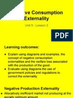 unit 5 - lesson 3 negative consumption externalities