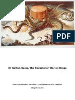 Ill-Gotten Gains - The Rockefeller's War on Drugs