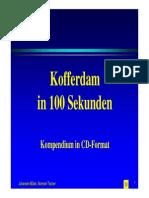 Kofferdam in 100 Sek Deutsch