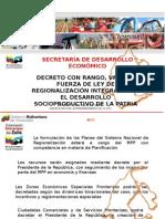 Presentación de Ley de de Regionalizacion Integral Para El Desarrollo Socioproductivo