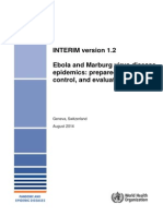 Ebola and Marburg Virus Disease Epidemics-preparedness, Alert, Control and Evaluation