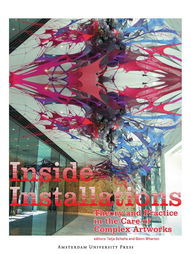 Inside Installations Installation Art Preservation Library And