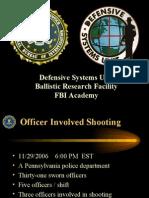 FBI Analysis on PA Police Shootout