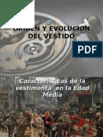 Origen y Evolucion Del Vestido