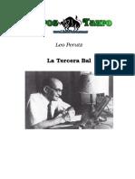 Perutz, Leo - La Tercera Bala (1)