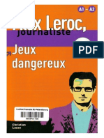 Alex Leroc, Journaliste Jeux Dangereux - Christian Lause