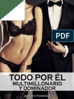 3. Todo Por El - Serie Multimillonario y Dominador