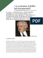 Cuándo Se Consuma El Delito de Falsedad Documental