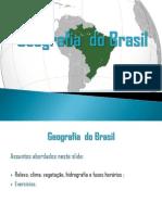 Geografiadobrasil Relevoclimavegetaohidrografiaefusoshorrios Pmba 121213094630 Phpapp02