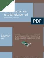 Configuración de Una Tarjeta de Red