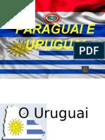 Paraguai e Uruguai
