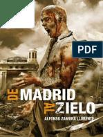 De Madrid Al Zielo - Alfonso Zamora Llorente