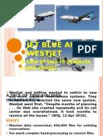 Jet Blue and Westjet