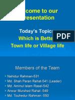 Town Life vs Villages Life 20-Dec-2005