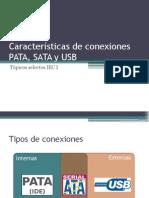 Características de Conexiones PATA, SATA y USB