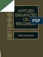 Applied Enhanced Oil Recovery - Aurel Carcoana