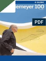 Niemeyer 100 O Globo - 15-12-2007