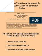 Creating physical facilities and environment for marketing quality library and information services