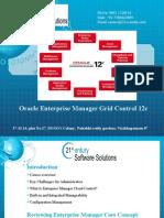 Oracle Enterprise Manager Grid Control 12c 21st Century +917386622889.ppt
