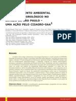 M ONITORAMENTO Junho de 2008 AMBIENTAL E HIDROMETEOROLÓGICO NO ESTADO DE SÃO PAULO - UMA AÇÃO PELO CIIAGRO - SAA 1
