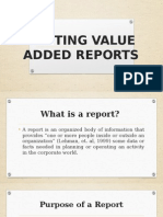 Writing Value Added Reports