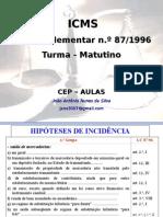 Cep -Turma 2 - Icms - Lc 87-96