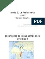 La Prehistoria  1 Eso Tema 9