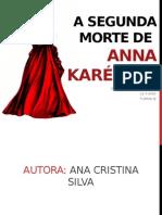 A Segunda Morte de Anna Karénina