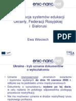 System edukacji Ukrainy, Federacji Rosyjskiej i Białorusi  (Ewa Wieciech)