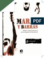 Maras y Barras Pandillas y Violencia Juvenil en Barrios Marginales de El Salvador