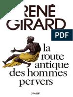 La Route Antique Des Hommes Pervers - René Girard