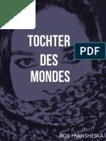 Tochter Des Mondes  - ROX FRANSHESKA