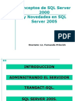 Primeros Pasos en SQL Server 2000 Administración Basica de SQL Server 2005