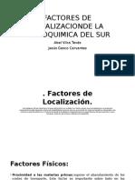 Factores de Localizacionde La Petroquimica Del Sur