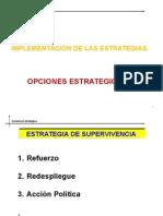 implementaciondelasestrategiasopcionesestrategicas-130327184632-phpapp01.ppt