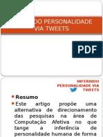Inferindo Personalidade via Tweets