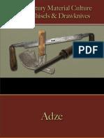 Tools - Adze, Chisels & Drawknives